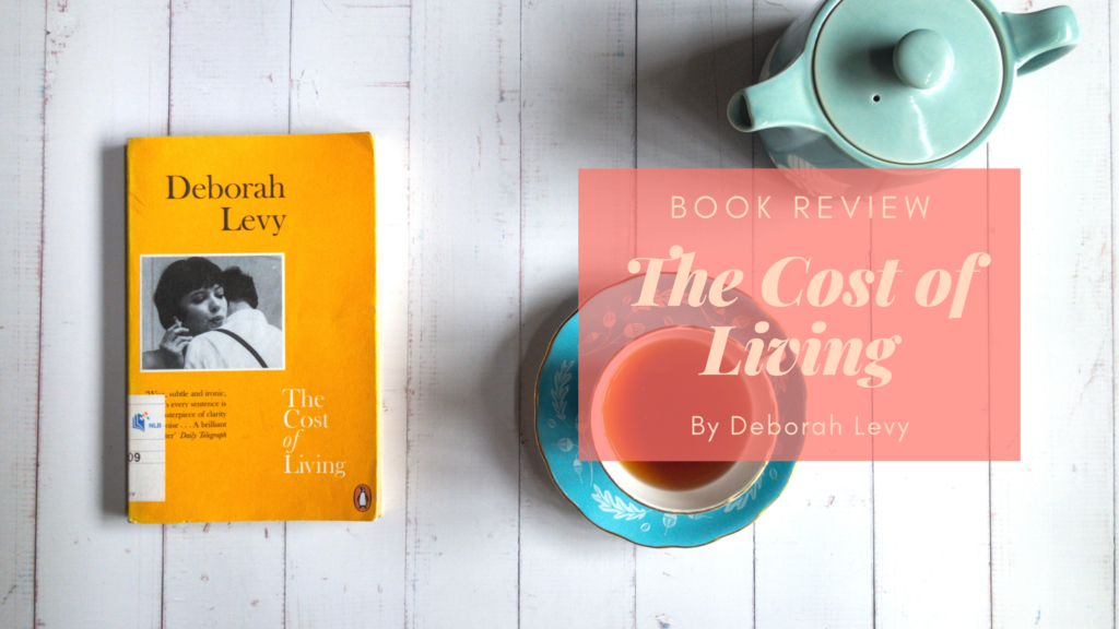 Book Review: The Cost of Living by Deborah Levy