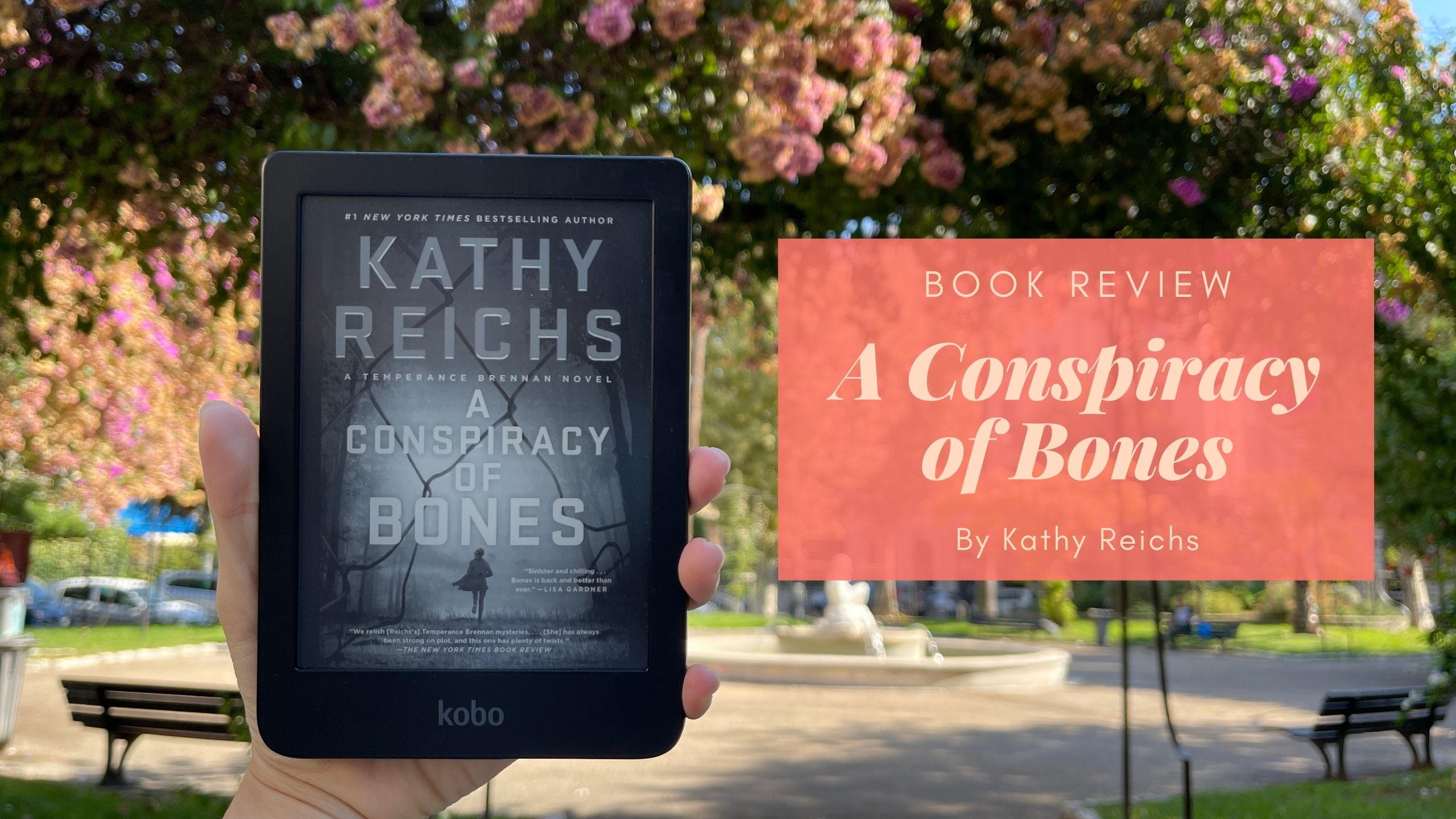 Book Review: A Conspiracy of Bones by Kathy Reichs